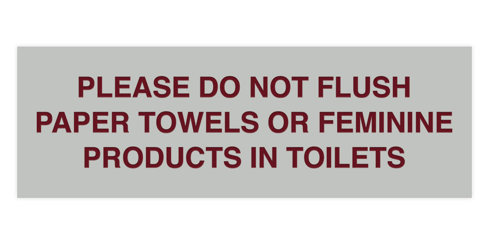Signs ByLITA Basic Please Do Not Flush Paper towel Or Feminine Products In Toilets Sign