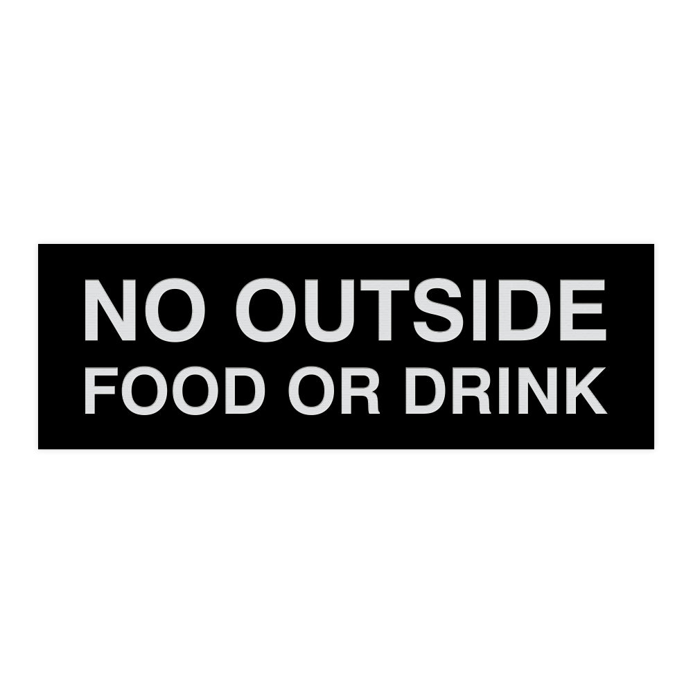 Basic No Outside Food or Drink Door / Wall Sign