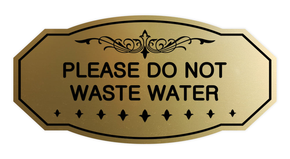 Victorian Please Do Not Waste Water Sign