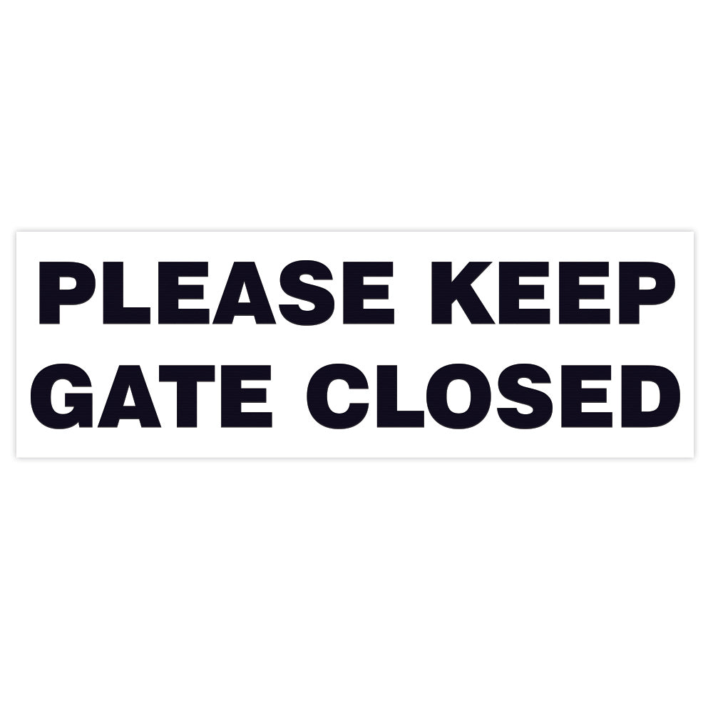 Basic PLEASE KEEP GATE CLOSED Sign