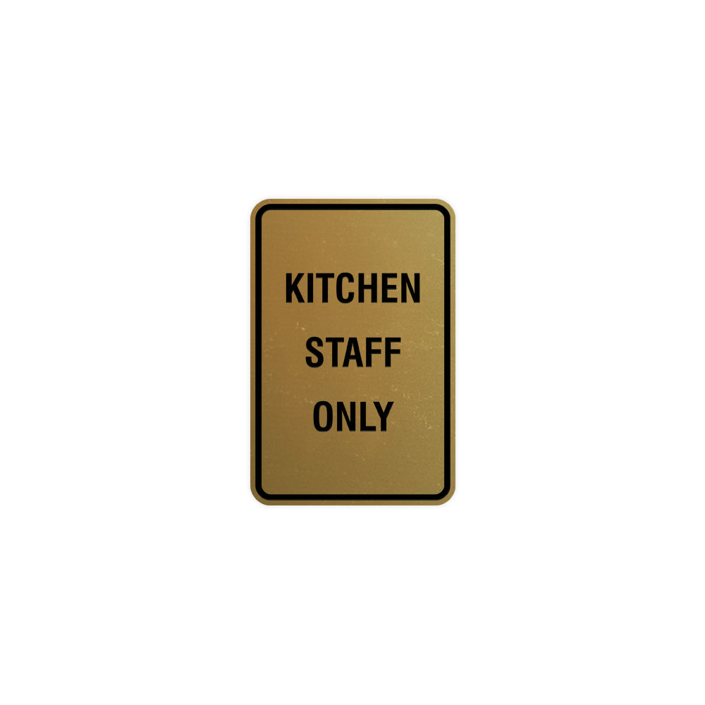 Portrait Round Kitchen Staff Only Sign