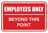 Employees Only Beyond This Point Sign