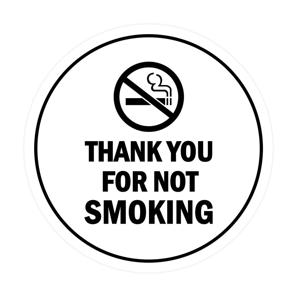 Signs ByLITA Circle Thank you for not smoking Sign with Adhesive Tape, Mounts On Any Surface, Weather Resistant, Indoor/Outdoor Use