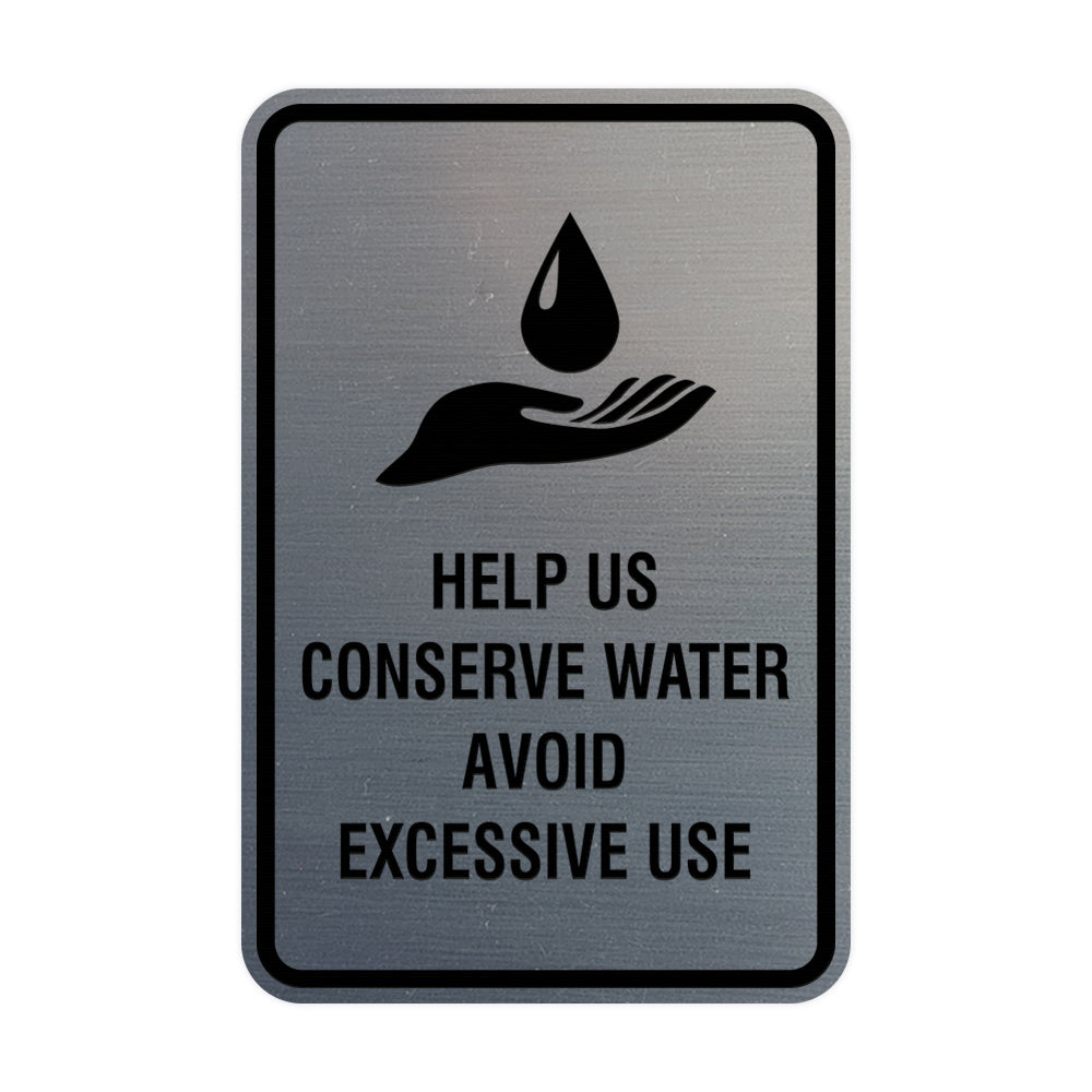 Portrait Round Help Us Conserve Water Avoid Excessive Use Sign