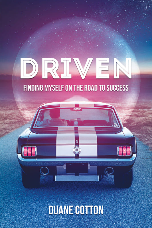 Driven, Finding Myself on the Road to Success