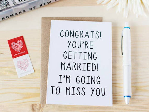 Congrats You're Getting Married Card