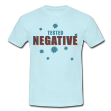 "Laden Sie das Bild in den Galerie-Viewer, T-Shirt ""Tested Negative"" - Sky"