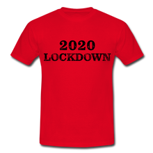 "Laden Sie das Bild in den Galerie-Viewer, T-Shirt ""Lockdown"" - Rot"