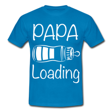 "Laden Sie das Bild in den Galerie-Viewer, T-Shirt ""Papa Loading"" - Royalblau"