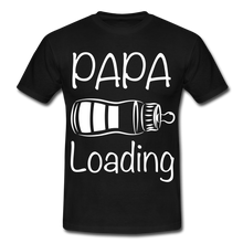 "Laden Sie das Bild in den Galerie-Viewer, T-Shirt ""Papa Loading"" - Schwarz"