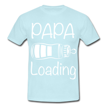 "Laden Sie das Bild in den Galerie-Viewer, T-Shirt ""Papa Loading"" - Sky"