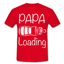 "Laden Sie das Bild in den Galerie-Viewer, T-Shirt ""Papa Loading"" - Rot"