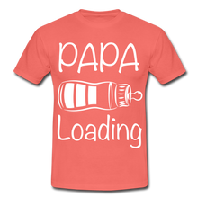 "Laden Sie das Bild in den Galerie-Viewer, T-Shirt ""Papa Loading"" - Koralle"