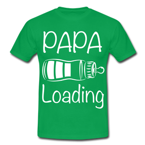 "T-Shirt ""Papa Loading"" - Kelly Green"