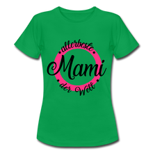 "Laden Sie das Bild in den Galerie-Viewer, T-Shirt ""allerbeste Mami"" - Kelly Green"