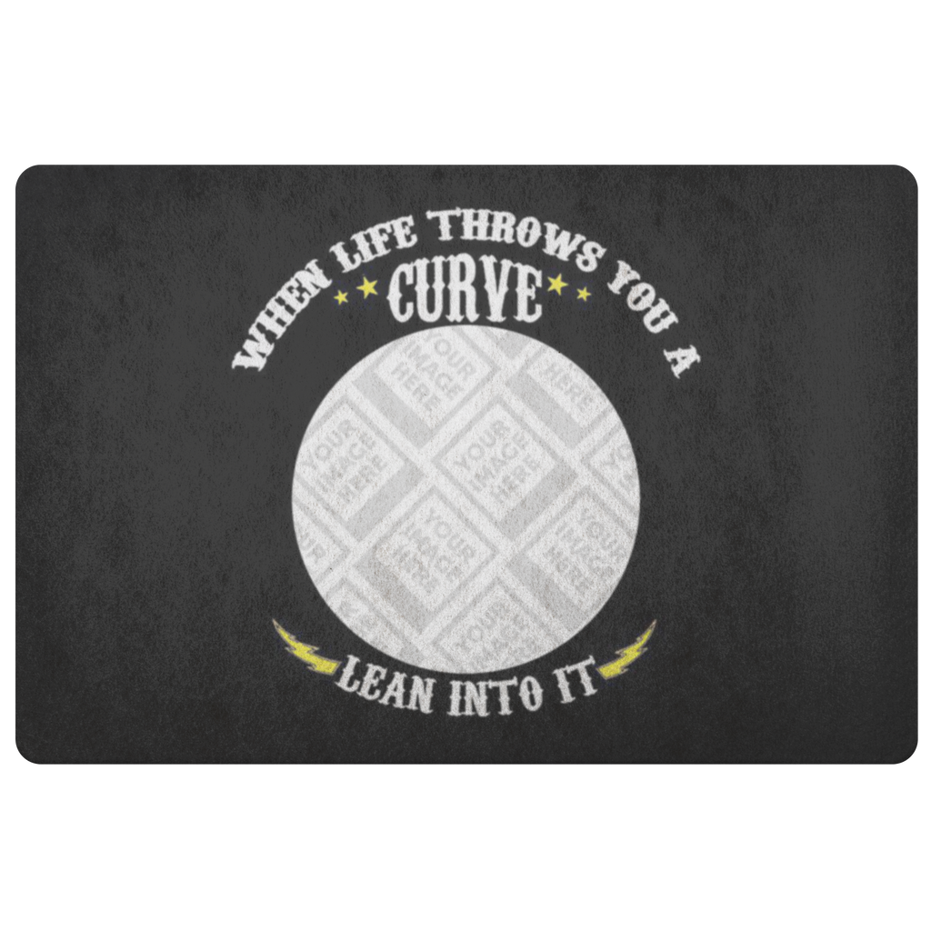 When Life Throws You A Curve Custom Personalized Doormat
