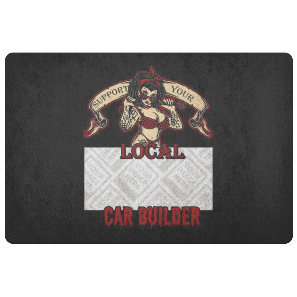 Support Your Local Car Builder Custom Personalized Doormat