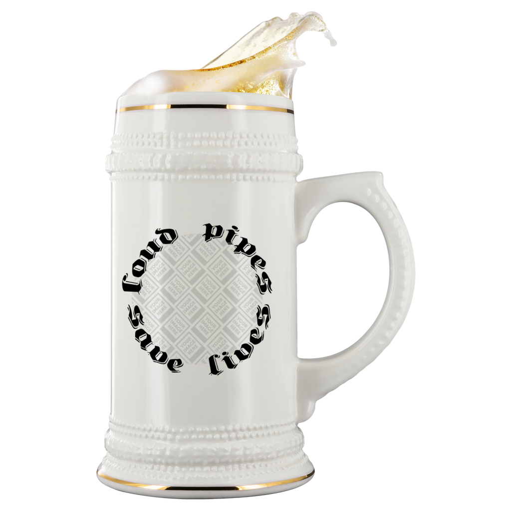 Loud Pipes Save Lives Custom Personalized Beer Stein