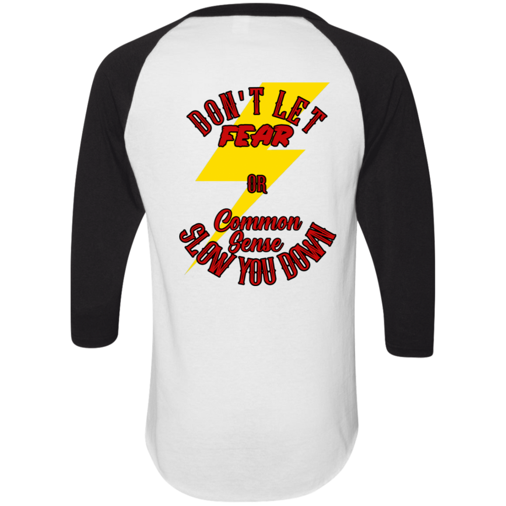 Don't Let Fear Slow You Down Mens 3/4 Sleeve Raglan Jersey