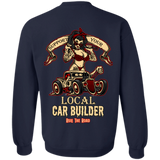 Support Your Local Car Builder Pullover Crewneck Sweatshirt