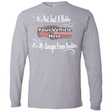 It's Not Just A Hobby, It's My Escape From Reality Personalized Men's Long Sleeve T-Shirt