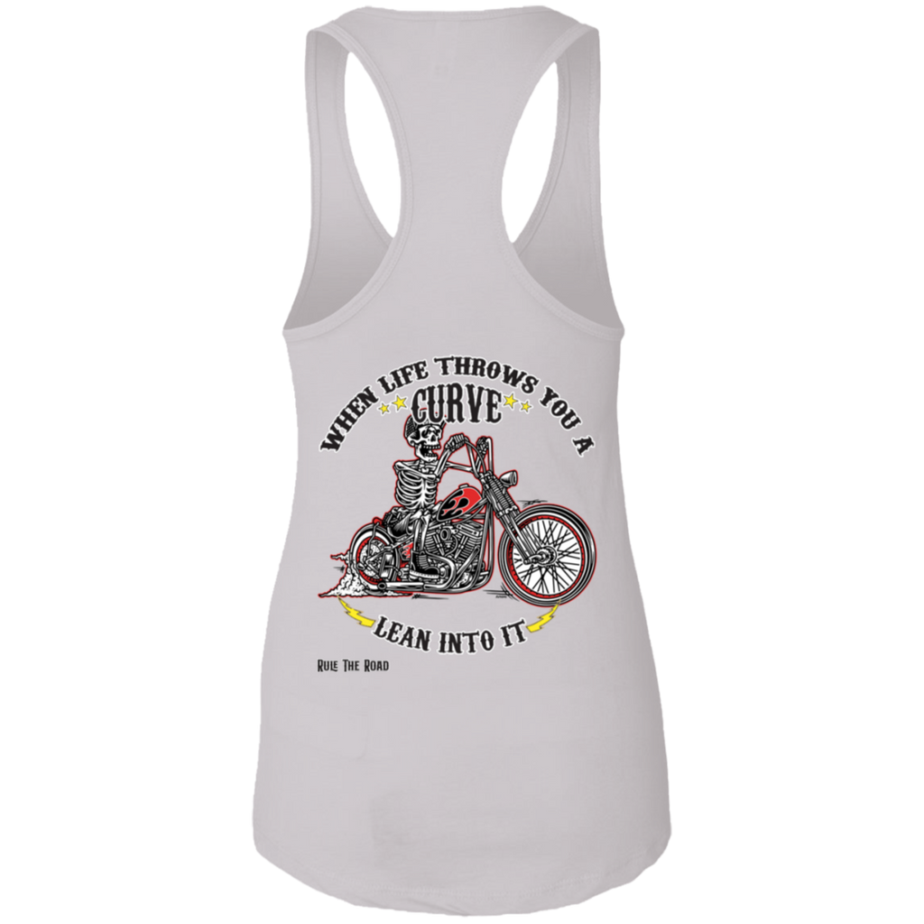 When Life Throws You A Curve Ladies Ideal Racerback Tank Top