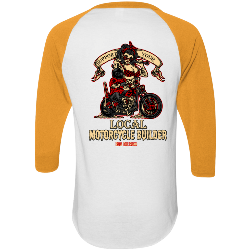 Support Your Local Motorcycle Builder Mens 3/4 Sleeve Raglan Jersey