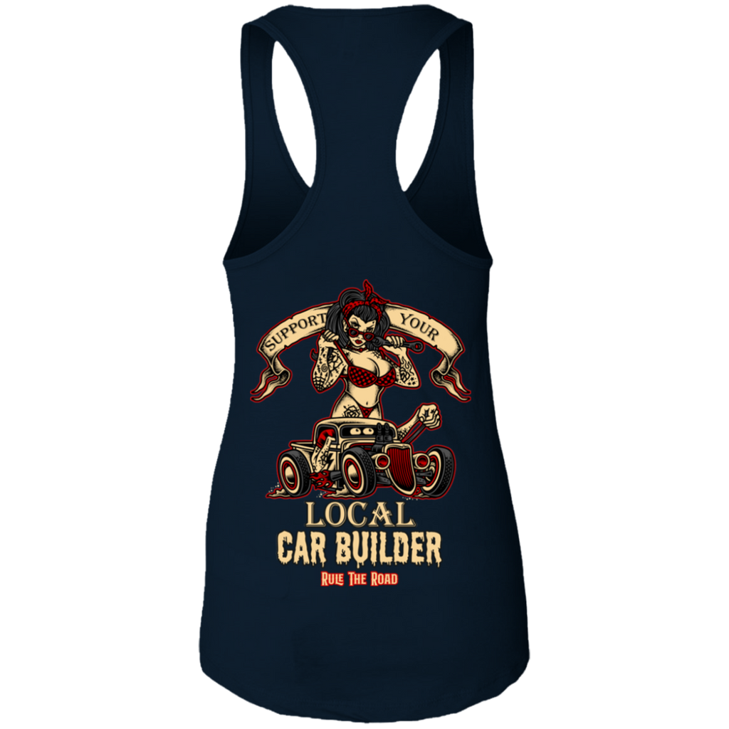 Support Your Local Car Builder Ladies Ideal Racerback Tank Top
