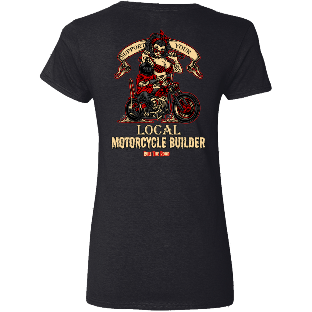 Support Your Local Motorcycle Builder Ladies V-Neck T-Shirt