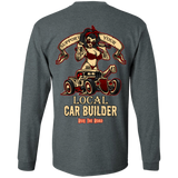 Support Your Local Car Builder Mens Long Sleeve T-Shirt