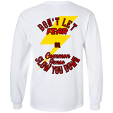 Don't Let Fear Slow You Down Mens Long Sleeve T-Shirt