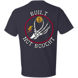 Built Not Bought Short Sleeve T-Shirt