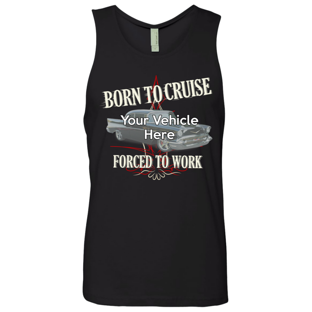 Born To Cruise, Forced To Work Personalized Men's Tank Top