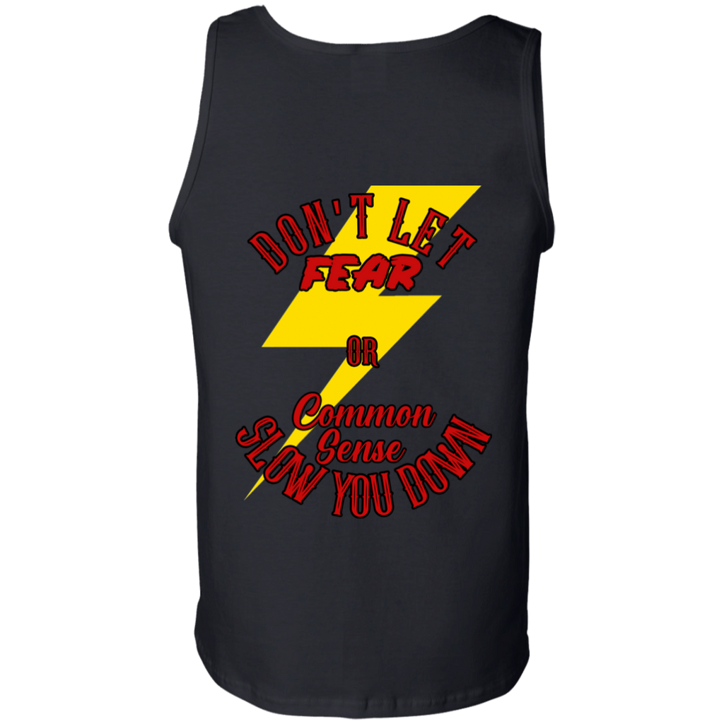 Don't Let Fear Slow You Down Mens Tank Top