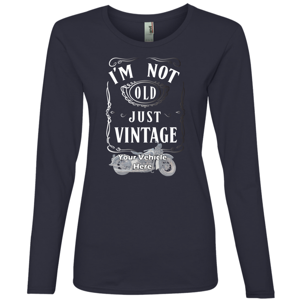 I'm Not Old, Just Vintage Personalized Women's Long Sleeve T-Shirt