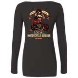 Support Your Local Motorcycle Builder Ladies Long Sleeve Scoop Neck T-Shirt