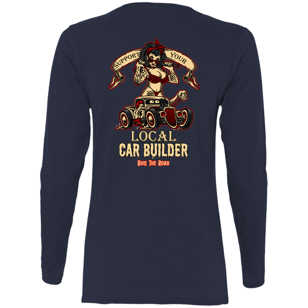 Support Your Local Car Builder Ladies Long Sleeve T-Shirt