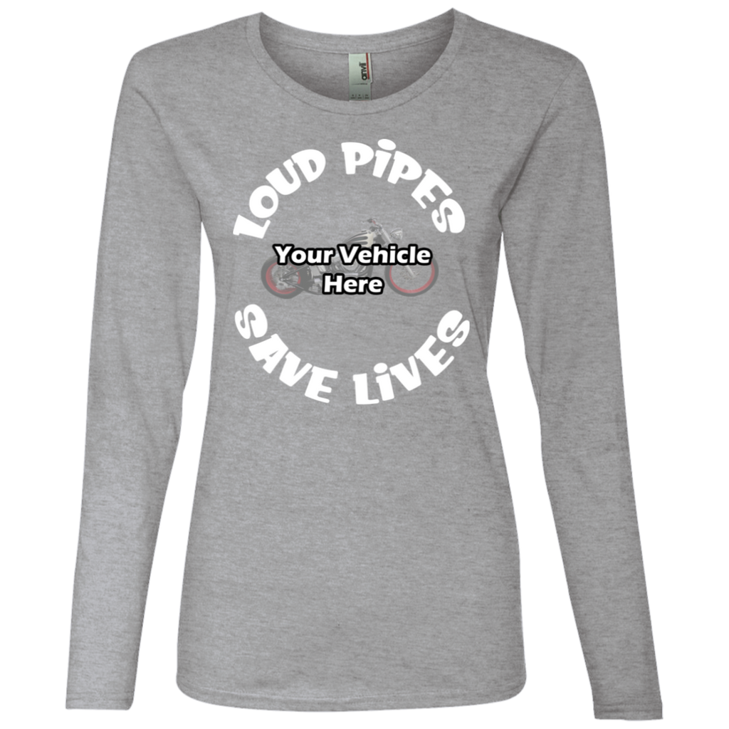 Loud Pipes Save Lives Personalized Women's Long Sleeve T-Shirt