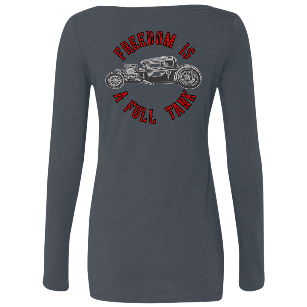 Freedom Is A Full Tank Hot Rod Ladies Long Sleeve Scoop Neck T-Shirt