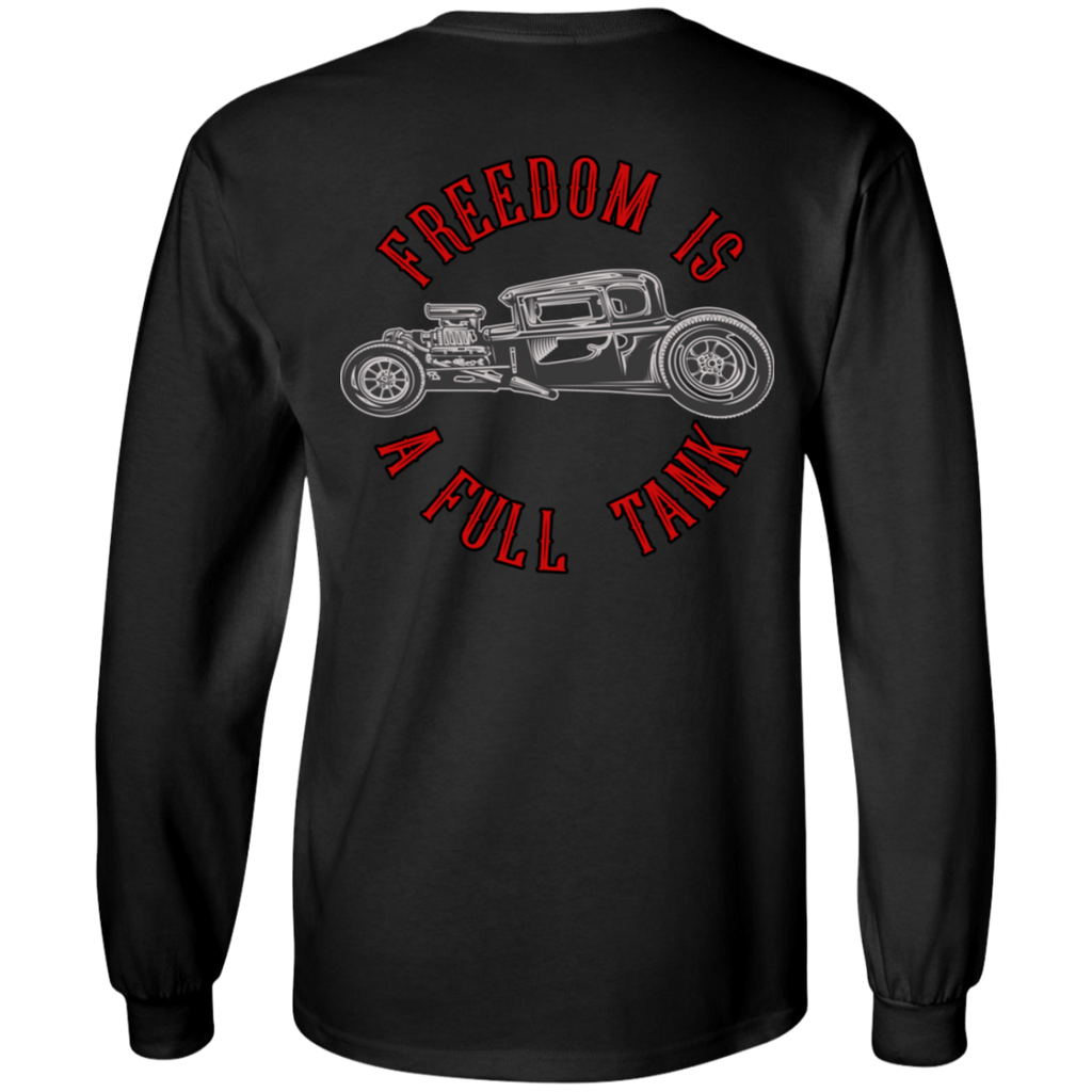 Freedom Is A Full Tank Hot Rod Mens Long Sleeve T-Shirt