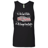 It's Not Just A Hobby, It's My Escape From Reality Personalized Men's Tank Top