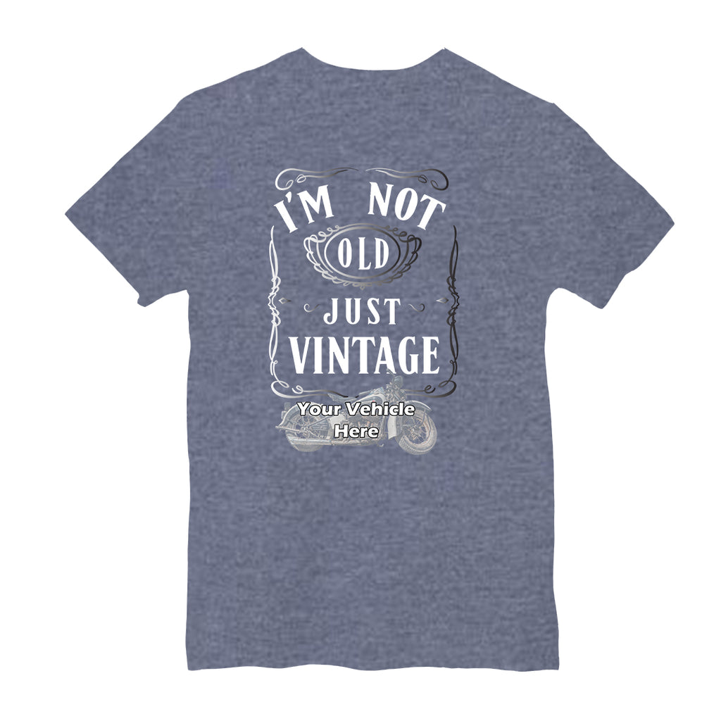 I'm Not Old, Just Vintage Personalized Short Sleeve T-Shirt