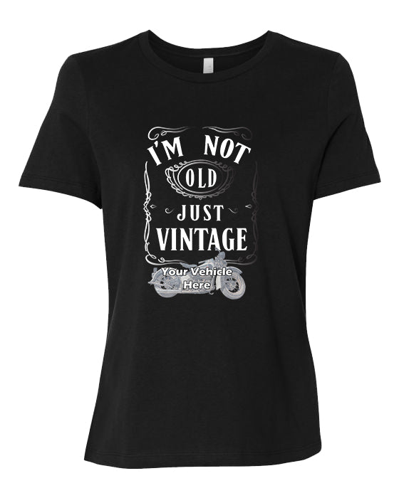 I'm Not Old, Just Vintage Personalized Women's Short Sleeve T-Shirt