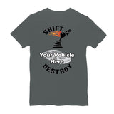 Shift And Destroy Personalized Short Sleeve T-Shirt