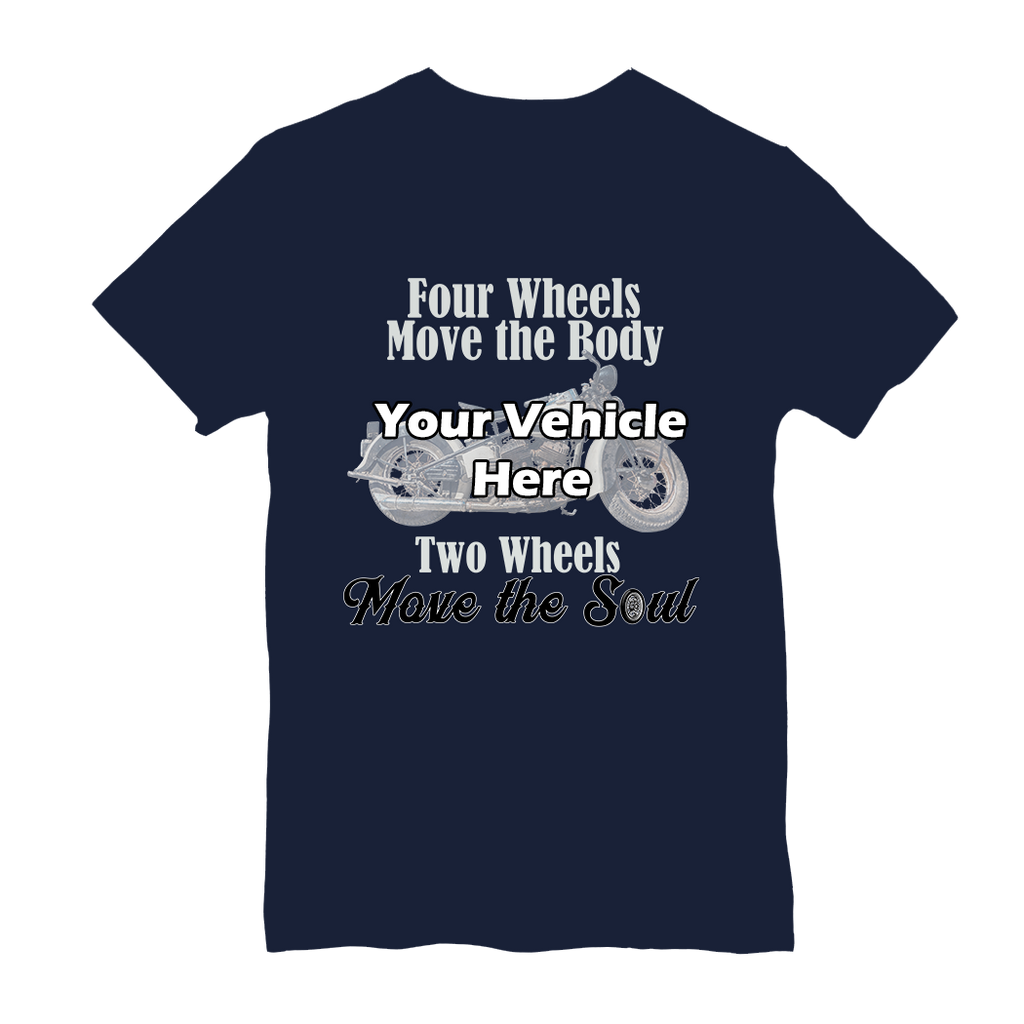 Two Wheels Move The Soul Personalized Short Sleeve T-Shirt (Unisex)
