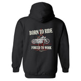 Born To Ride, Forced To Work Personalized Hoodie