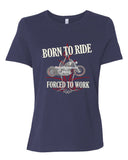 Born To Ride, Forced To Work Personalized Women's Short Sleeve T-Shirt