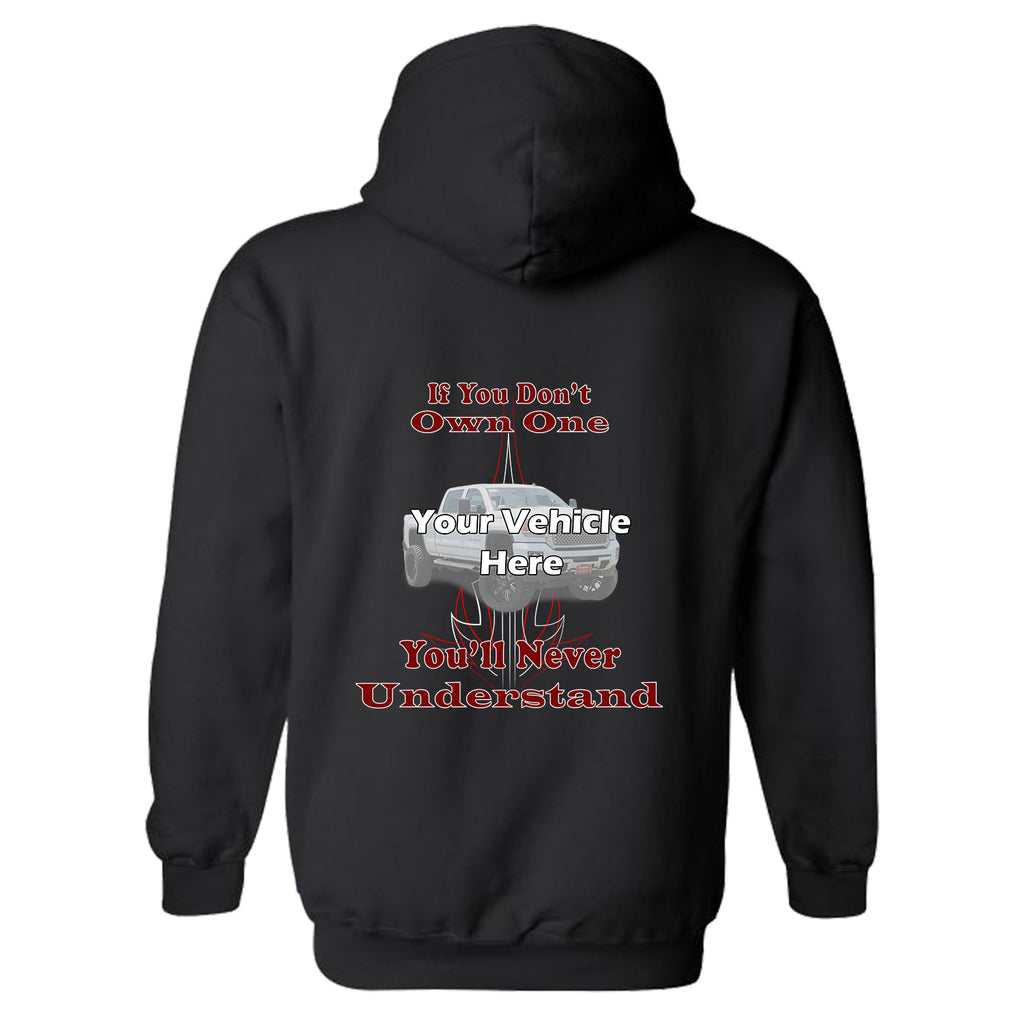 If You Don't Own One, You'll Never Understand Personalized Hoodie