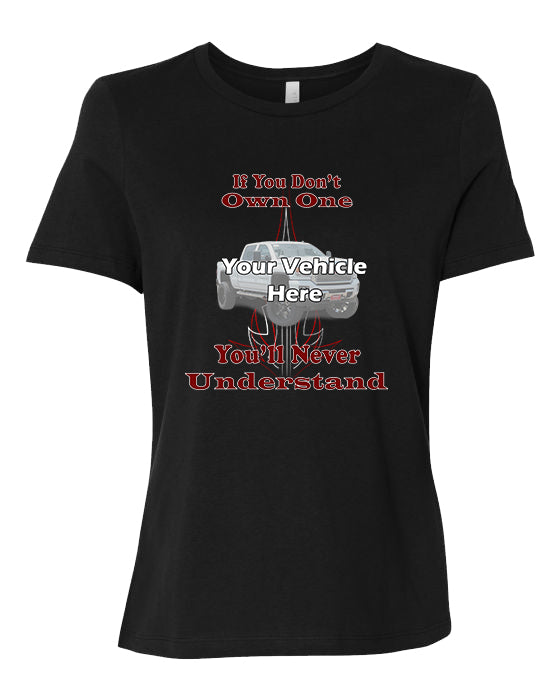 If You Don't Own One, You'll Never Understand Personalized Women's Short Sleeve T-Shirt