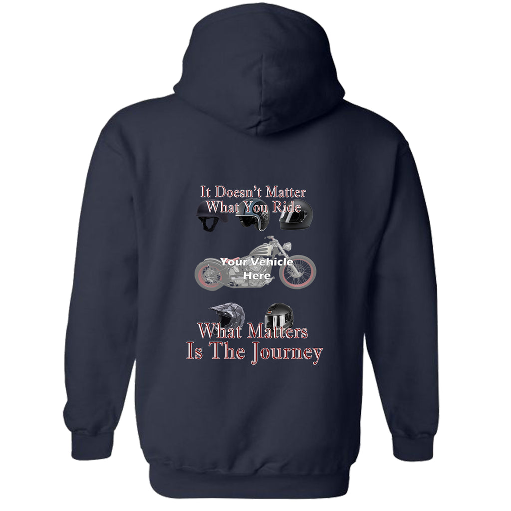 It Doesn't Matter What You Ride Personalized Hoodie
